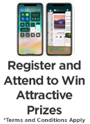 Register and Attend to Win Attractive Prices. * Terms and conditions apply