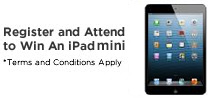 Register and attend to win an Ipad. * Terms and condition apply
