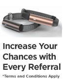 Increase your chances with every referral. * Terms and conditions apply