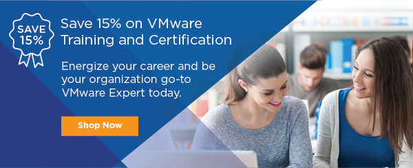 Save 15% on VMware Training & Certification