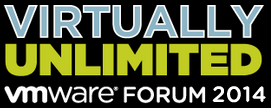 Virtually Unlimited - VMware Forum 2014