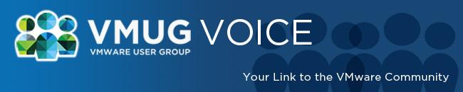 VMware :: VMUG VOICE
